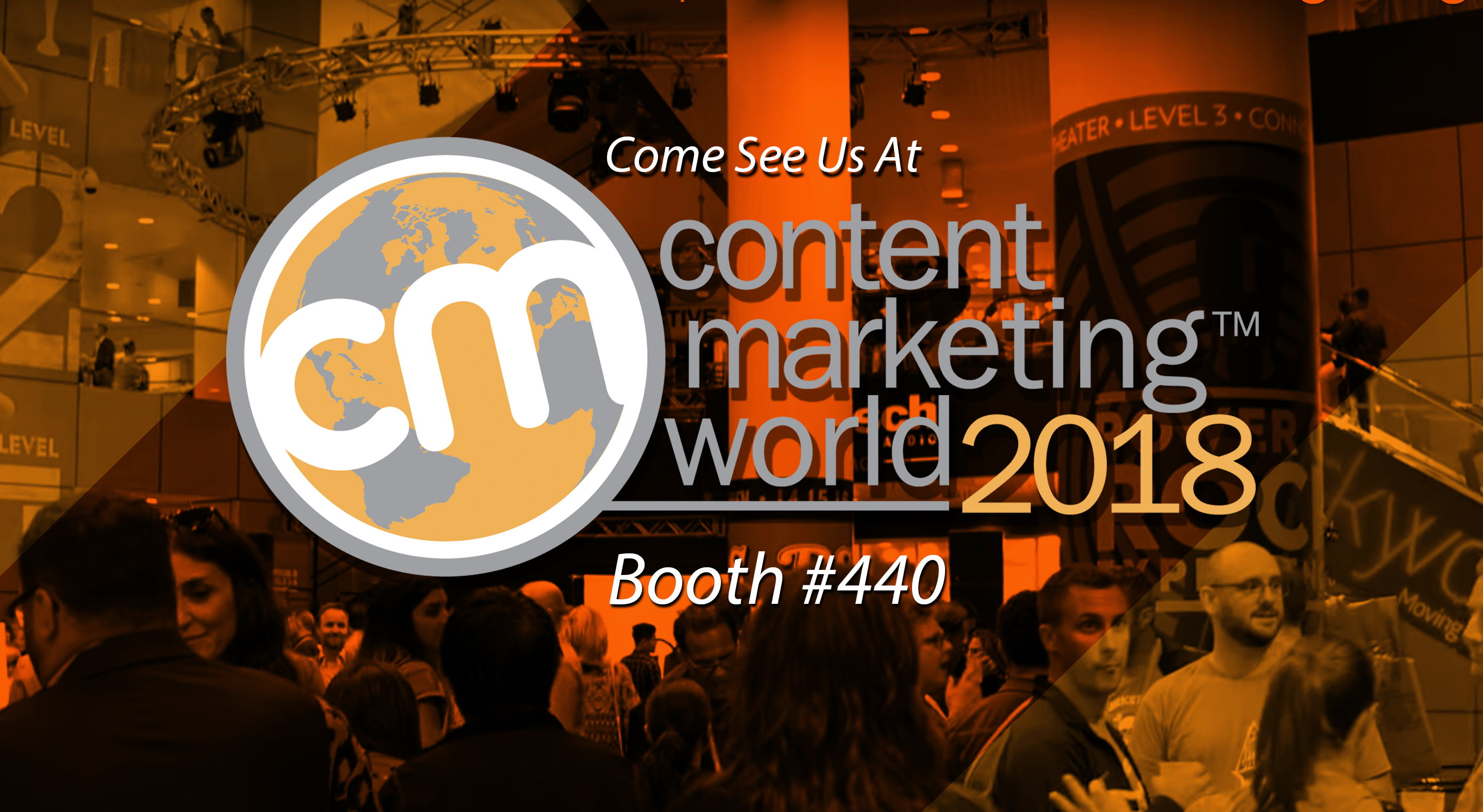 See Us At Content Marketing World To Discover The Impact of Whitepaper and Digital Marketing