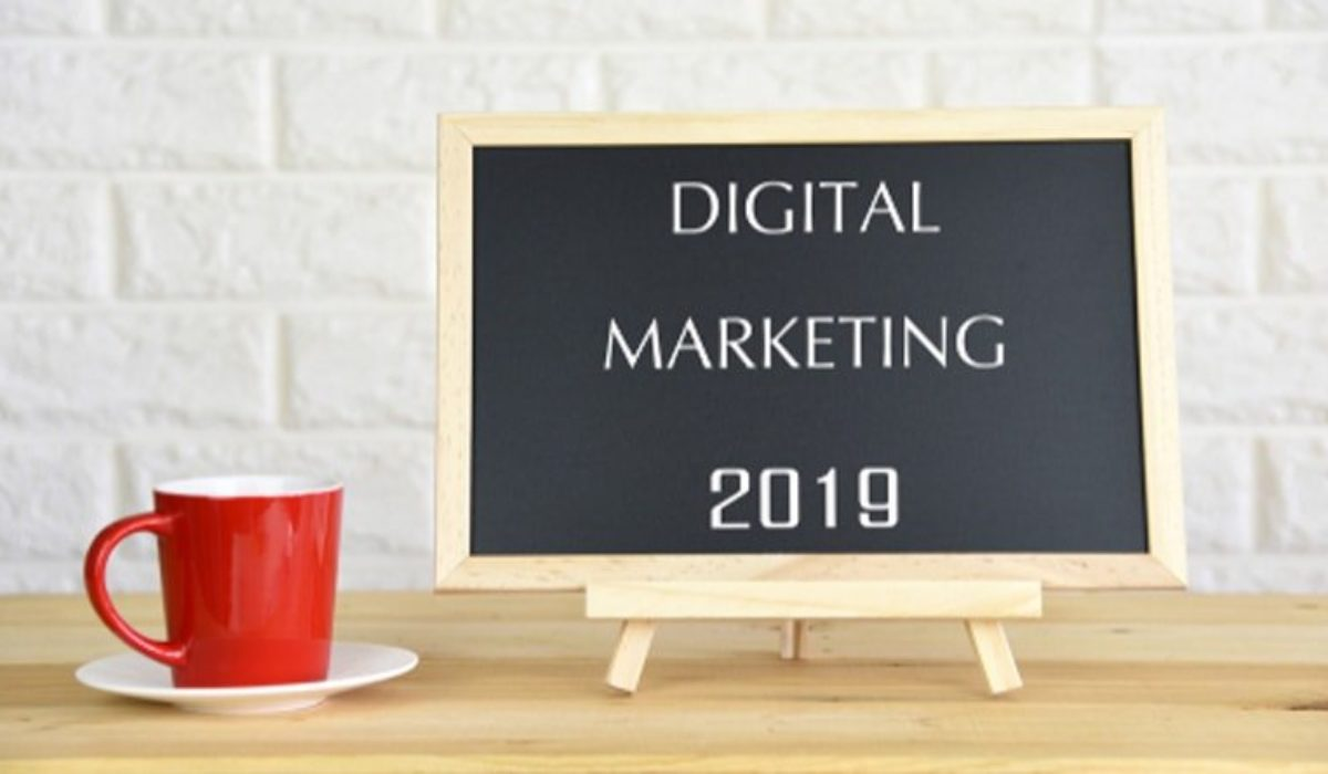 Top 5 Digital Marketing Strategies You Need to Know for 2019