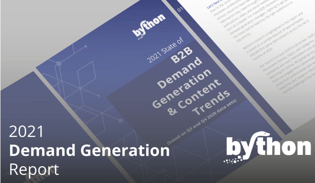 Bython Media Releases 2021 State of B2B Demand Generation & Content Trends Report